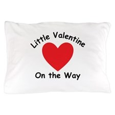 Little Valentine On The Way Pillow Case