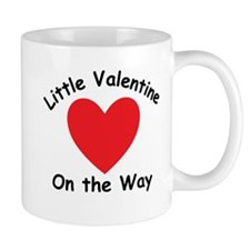 Little Valentine On The Way Mugs