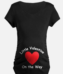 Little Valentine On The Way Maternity T-Shirt