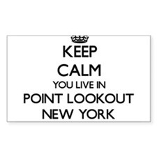 Keep calm you live in Point Lookout New Yo Decal