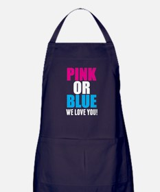 Pink Or Blue We Love You! Apron (dark)
