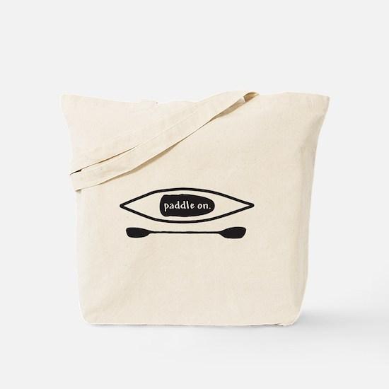 Paddle on Kayak Tote Bag