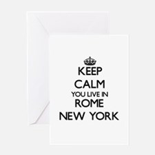 Keep calm you live in Rome New York Greeting Cards