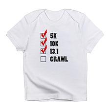 Ran a Half-Marathon Before I Could Infant T-Shirt