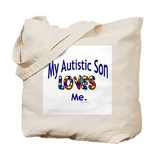 My Autistic Son Loves Me Tote Bag