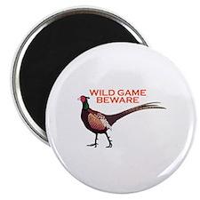 WILD GAME BEWARE Magnets