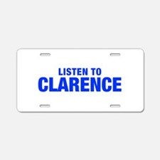 LISTEN TO CLARENCE-Hel blue 400 Aluminum License P
