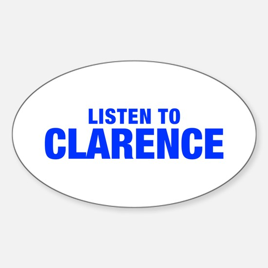 LISTEN TO CLARENCE-Hel blue 400 Decal