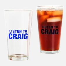 LISTEN TO CRAIG-Hel blue 400 Drinking Glass