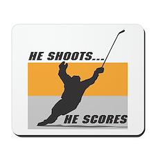 He Shoots...He Scores! Mousepad