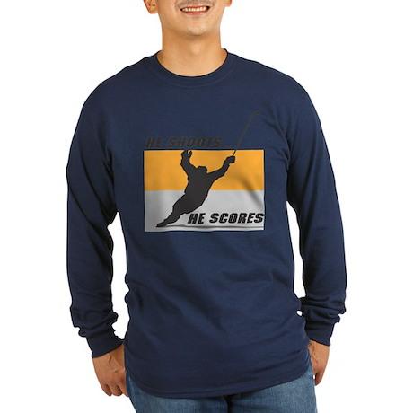 He Shoots...He Scores! Long Sleeve Dark T-Shirt