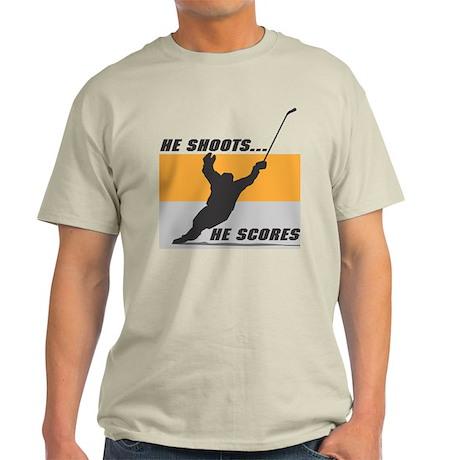 He Shoots...He Scores! Light T-Shirt