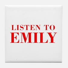 LISTEN TO EMILY-Bod red 300 Tile Coaster