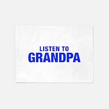 LISTEN TO Grandpa-Hel blue 400 5'x7'Area Rug