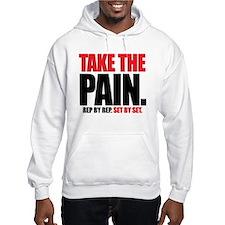 TAKE THE PAIN Hoodie