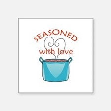 SEASONED WITH LOVE Sticker