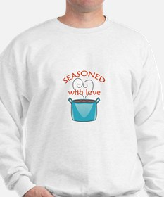 SEASONED WITH LOVE Sweatshirt