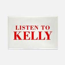 LISTEN TO KELLY-Bod red 300 Magnets
