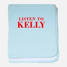 LISTEN TO KELLY-Bod red 300 baby blanket