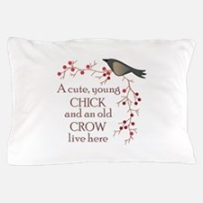 CUTE CHICK & OLD CROW Pillow Case