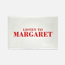 LISTEN TO MARGARET-Bod red 300 Magnets