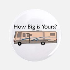 """How Big Is Yours? 3.5"""" Button"""