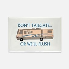 Don't Tailgate... Magnets