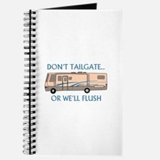 Don't Tailgate... Journal