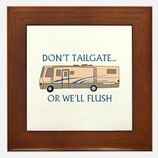 Don't Tailgate... Framed Tile