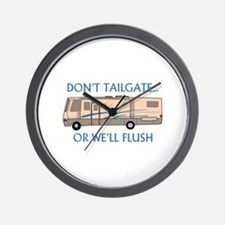 Don't Tailgate... Wall Clock