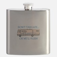 Don't Tailgate... Flask
