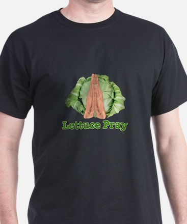 Lettuce Pray T-Shirt