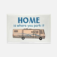 Home Is Where You Park It! Magnets