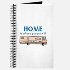 Home Is Where You Park It! Journal