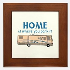 Home Is Where You Park It! Framed Tile