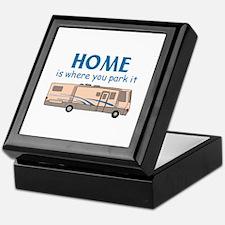 Home Is Where You Park It! Keepsake Box
