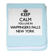 Keep calm you live in Wappingers Fall baby blanket