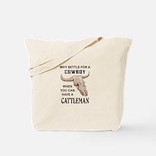 COWBOY OR CATTLEMAN Tote Bag