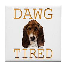 Dawg Tired Basset Tile Coaster