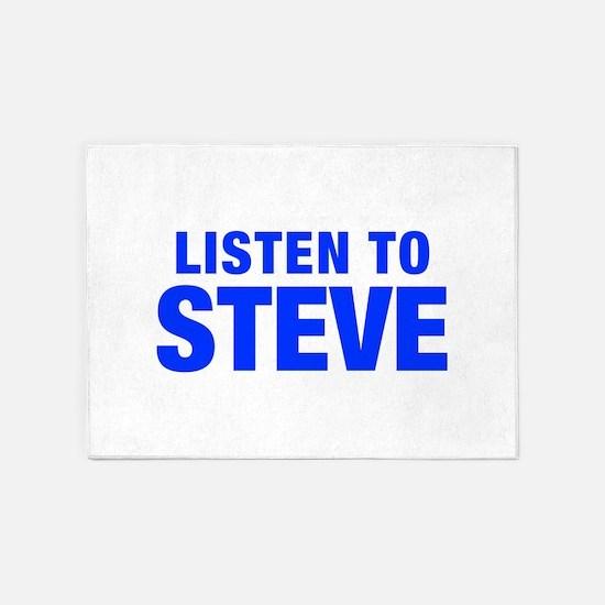 LISTEN TO STEVE-Hel blue 400 5'x7'Area Rug