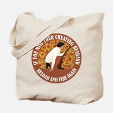 RELOAD & FIRE AGAIN Tote Bag