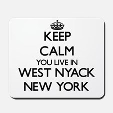 Keep calm you live in West Nyack New Yor Mousepad