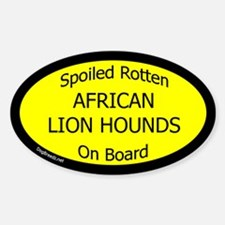 Spoiled African Lion Hounds Oval Decal