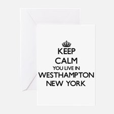 Keep calm you live in Westhampton N Greeting Cards