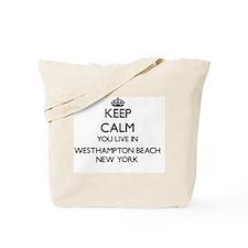 Keep calm you live in Westhampton Beach N Tote Bag