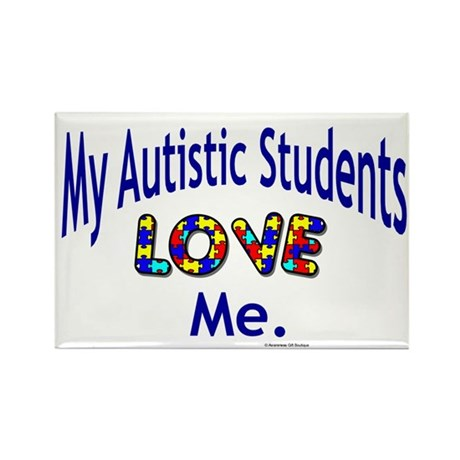 My Autistic Students Love Me Rectangle Magnet (100