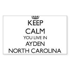 Keep calm you live in Ayden North Carolina Decal