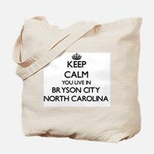 Keep calm you live in Bryson City North C Tote Bag