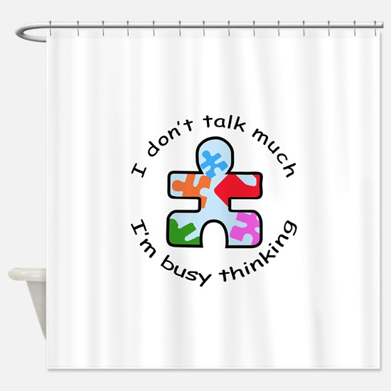 BUSY THINKING Shower Curtain