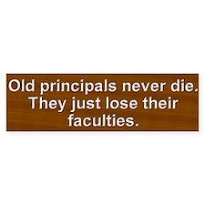 Old Principals 2 Bumper Bumper Sticker